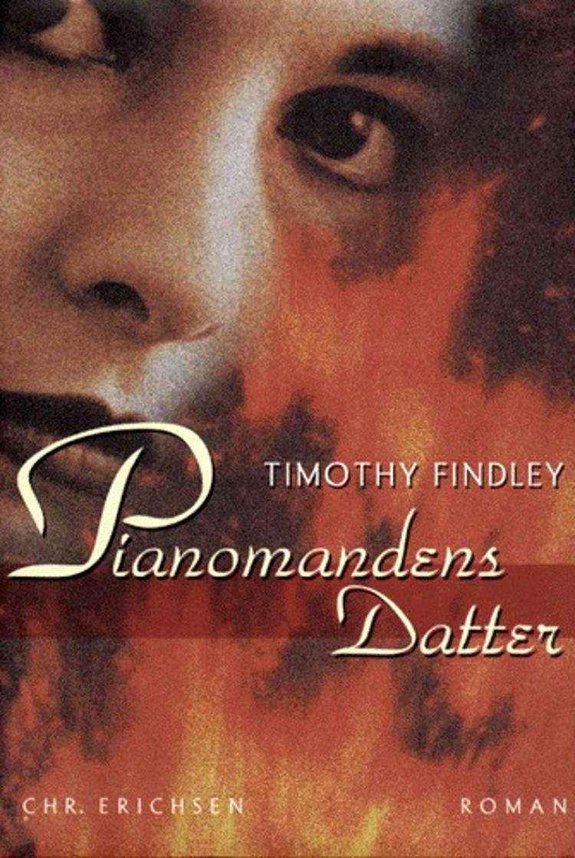 Pianomandens datter af Timothy Findley