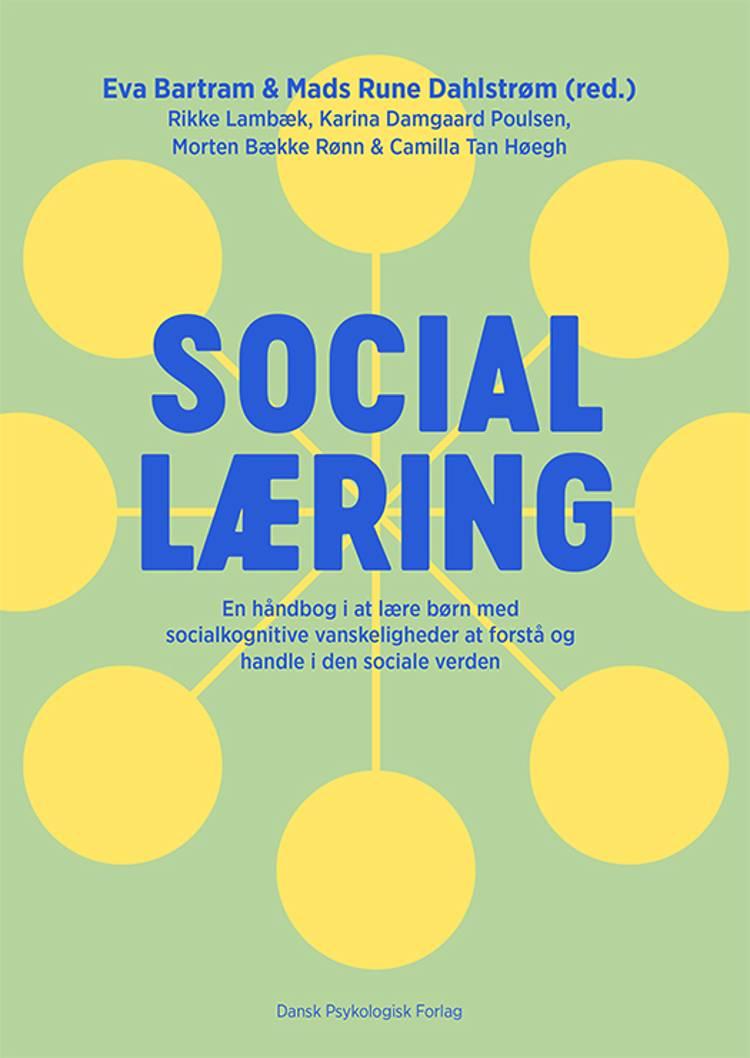 Social læring af Eva Bartram, Mads Rune Dahlstrøm og Rikke Lambæk m.fl.