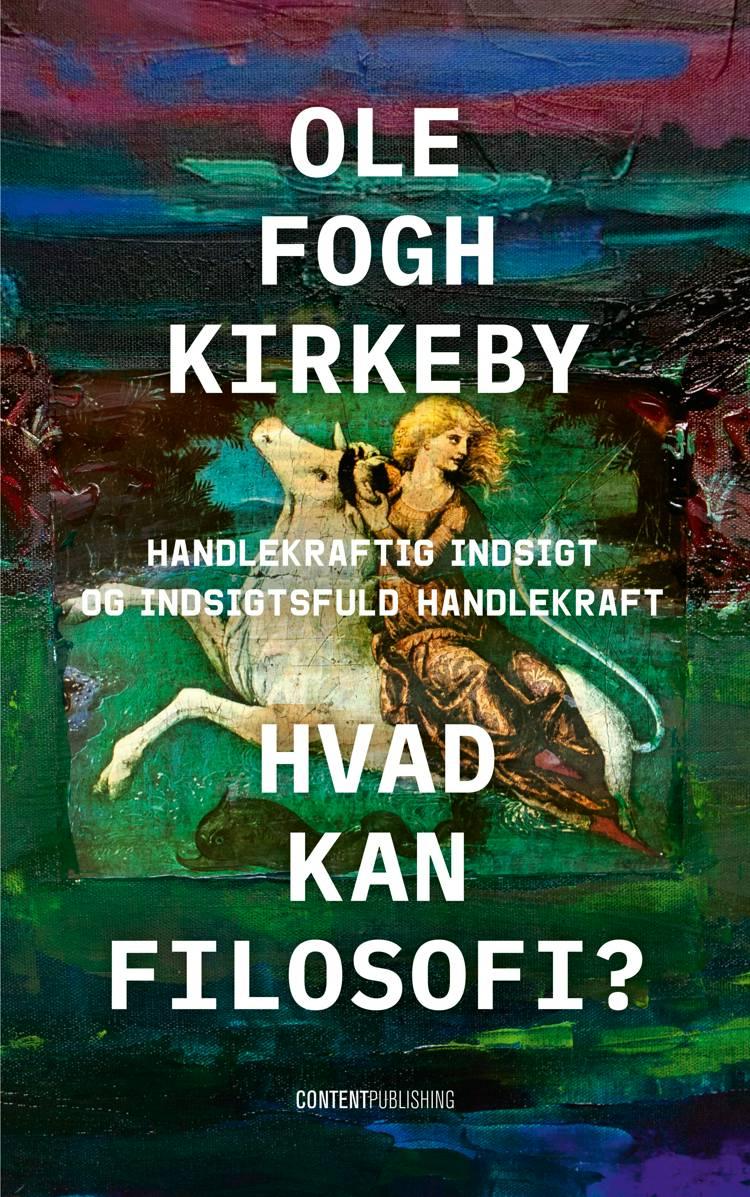 Hvad kan filosofi? af Ole Fogh Kirkeby