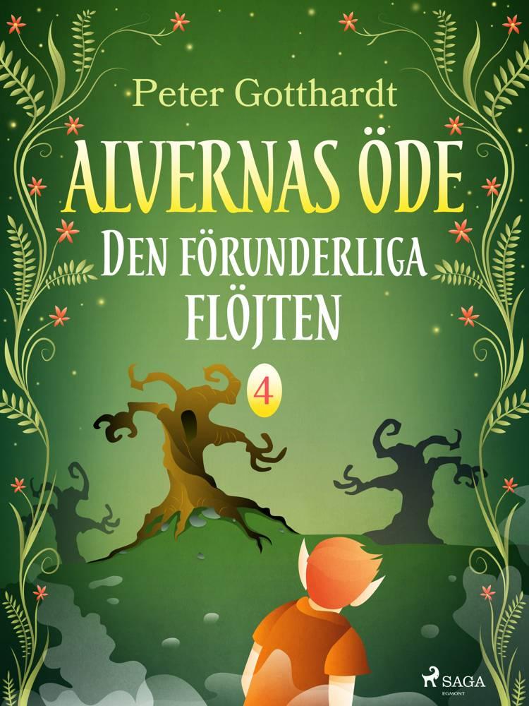 Alvernas öde 4: Den förunderliga flöjten af Peter Gotthardt