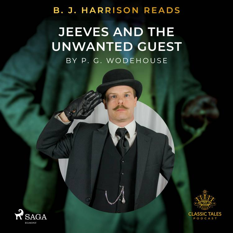 B. J. Harrison Reads Jeeves and the Unwanted Guest af P.G. Wodehouse