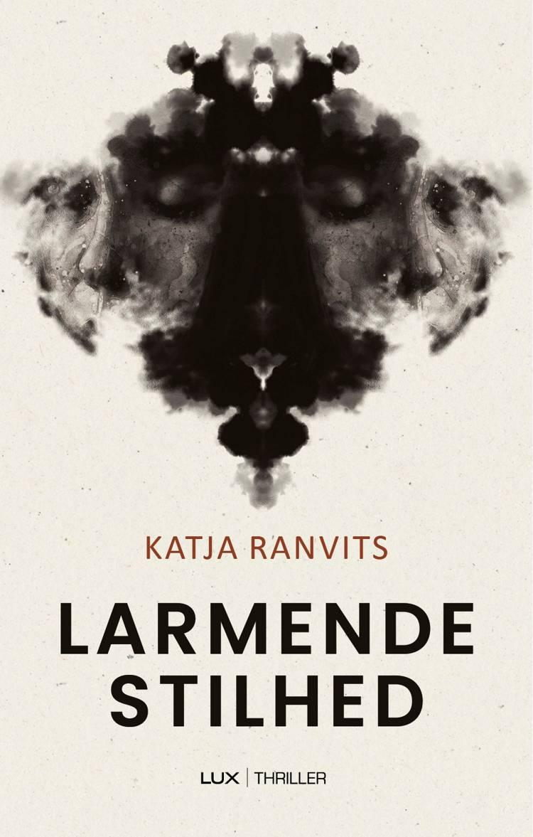 Larmende stilhed af Katja Ranvits