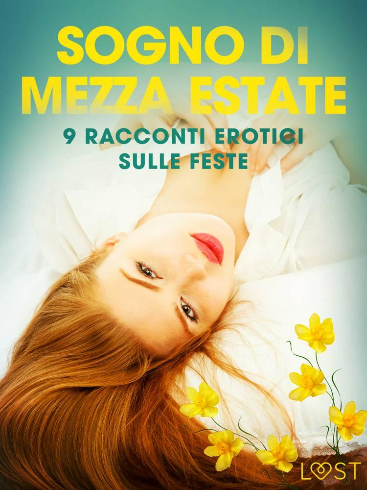 Sogno di Mezza estate - 9 racconti erotici sulle feste af Katja Slonawski, B. J. Hermansson og Malin Edholm