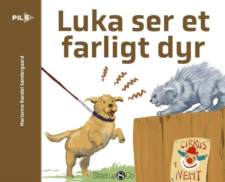 Luka ser et farligt dyr af Marianne Randel Søndergaard