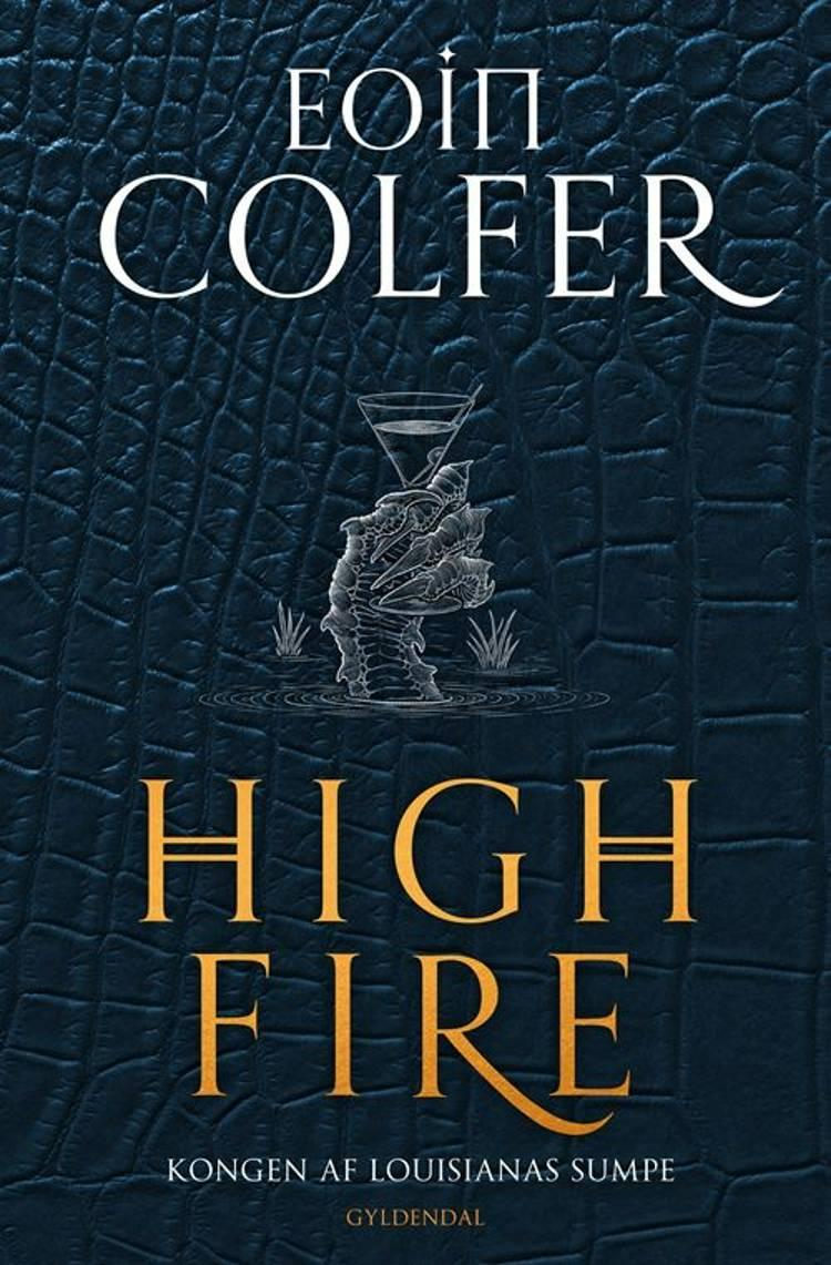Highfire af Eoin Colfer