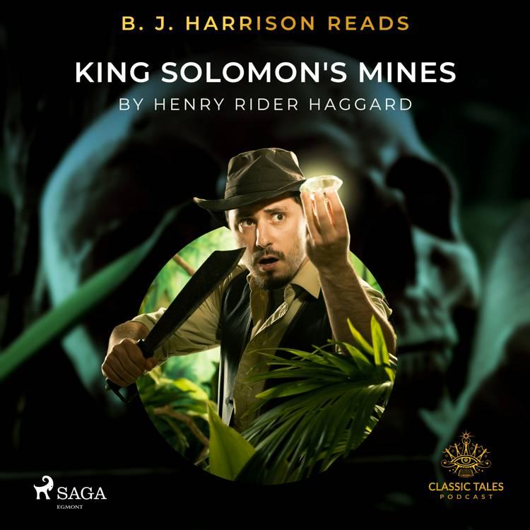 B. J. Harrison Reads King Solomon's Mines af Henry Rider Haggard