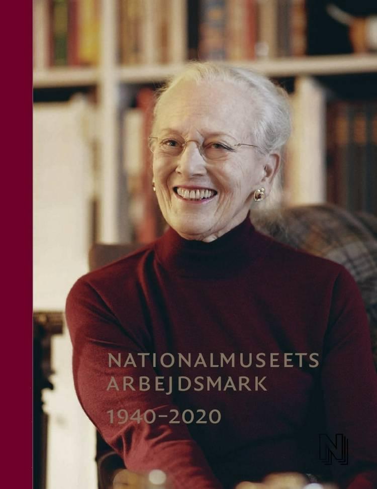 Nationalmuseets Arbejdsmark 1940-2020 af Per Kristian Madsen, Ingrid Wass og Ingeborg Zacho Rath