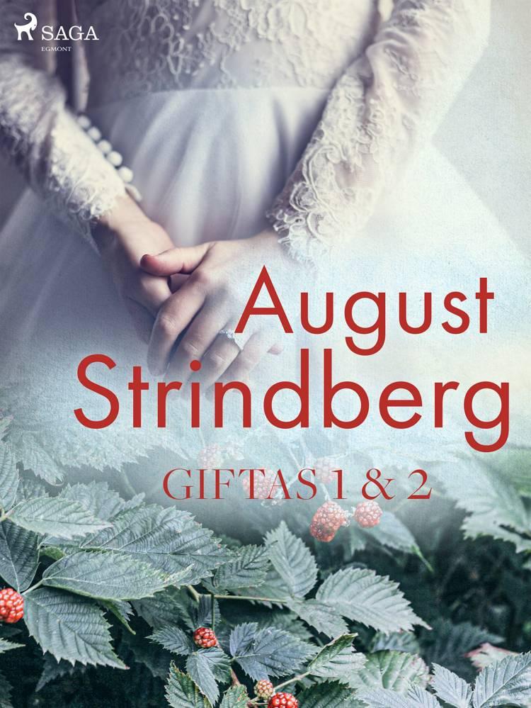 Giftas 1 & 2 af August Strindberg