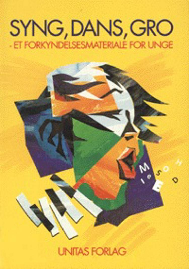 Syng, dans, gro af Birgitte Nielsen Horshauge