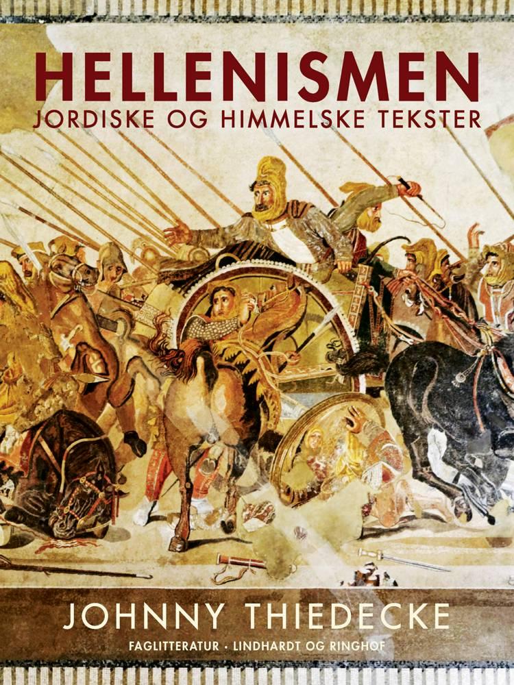 Hellenismen. Jordiske og himmelske tekster af Johnny Thiedecke