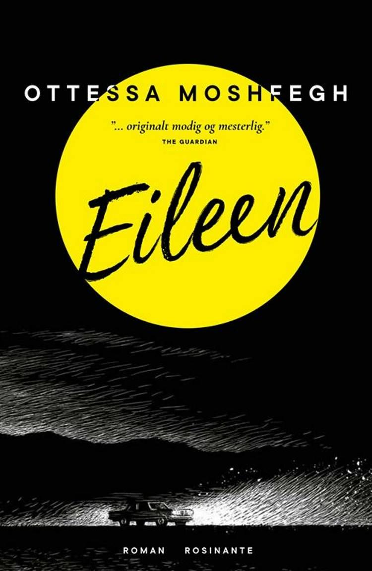 Eileen af Ottessa Moshfegh