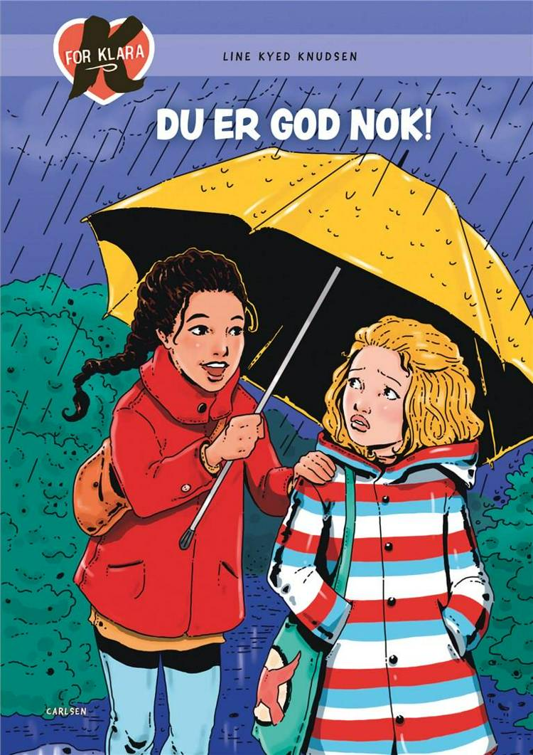 K for Klara (22) - Du er god nok! af Line Kyed Knudsen