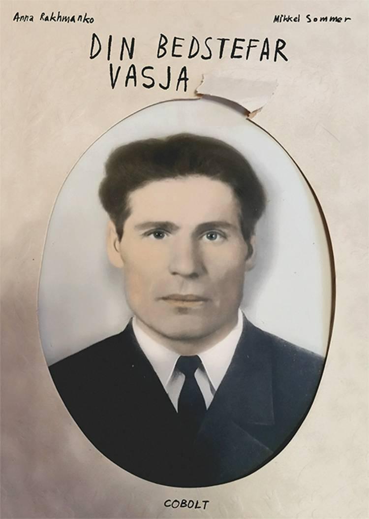 Din bedstefar Vasja af Anna Rakhmanko