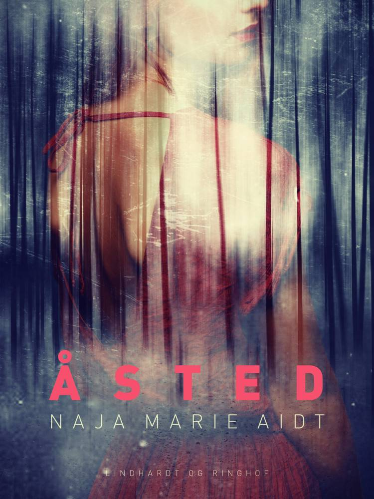 Åsted af Naja Marie Aidt