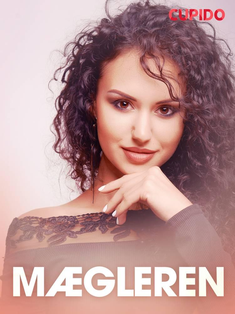 Mægleren - erotiske noveller af Cupido