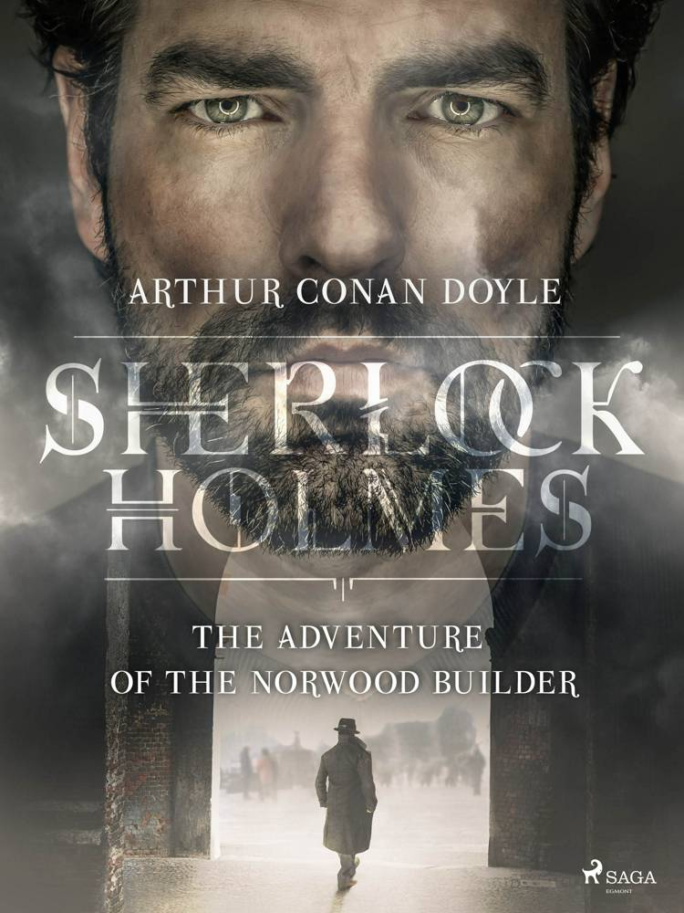 The Adventure of the Norwood Builder af Arthur Conan Doyle