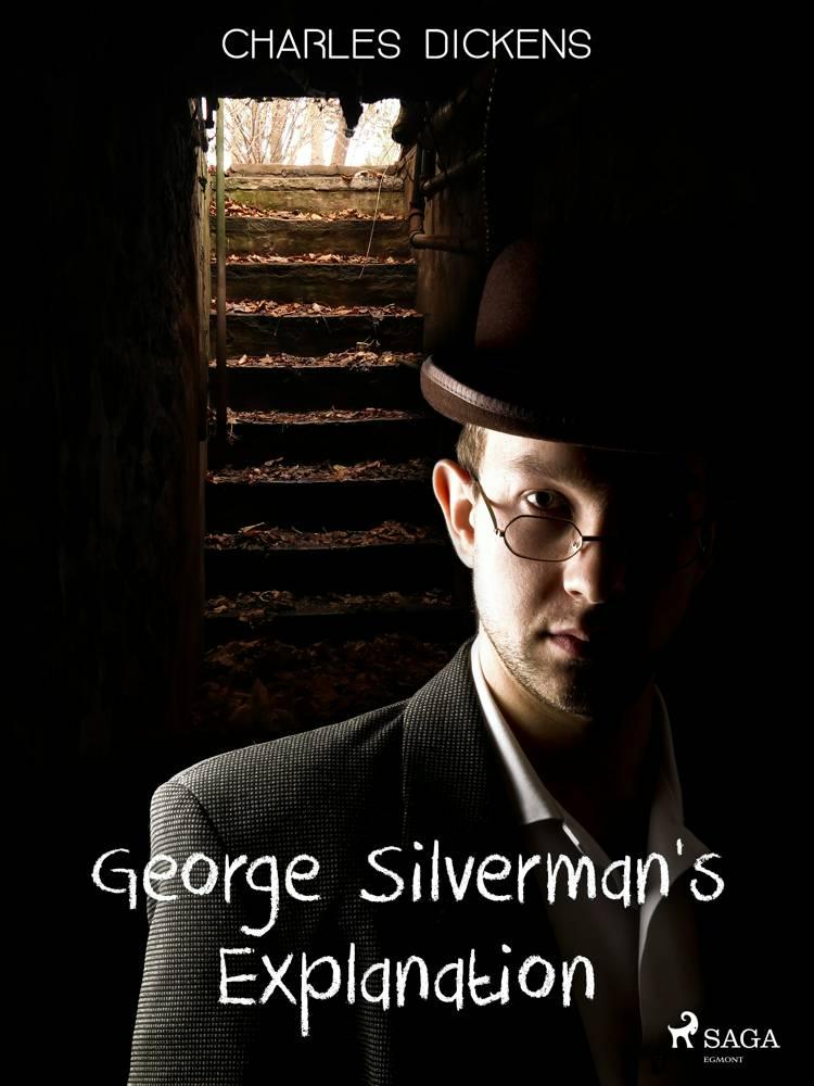 George Silverman's Explanation af Charles Dickens