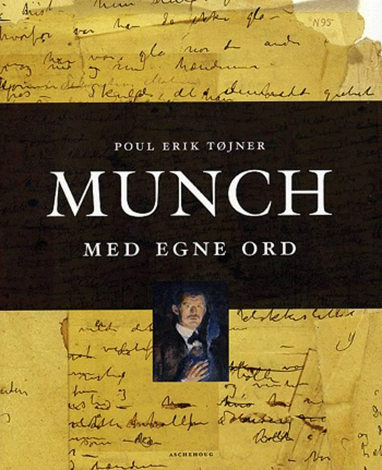 Munch - med egne ord af Poul Erik Tøjner