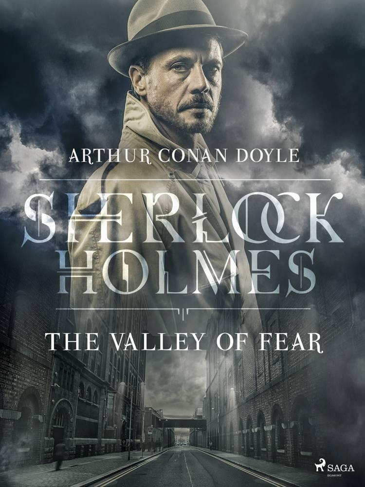 The Valley of Fear af Arthur Conan Doyle