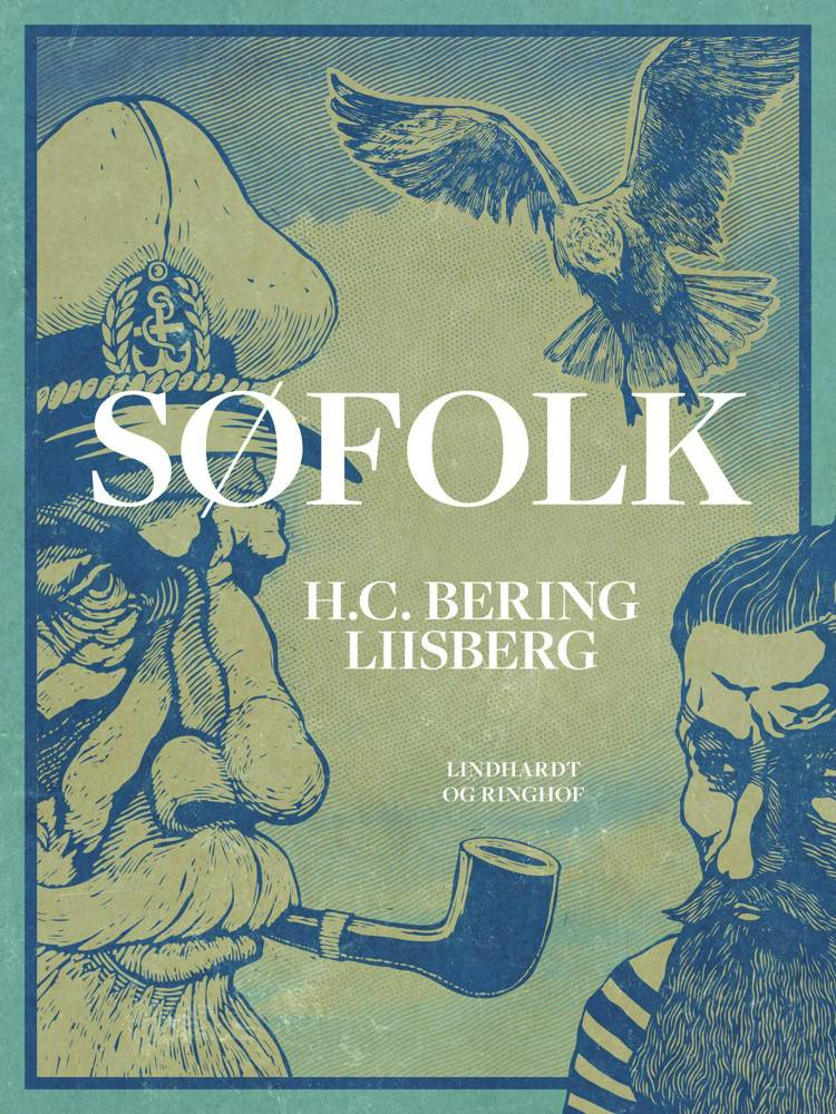 Søfolk af H. C. Bering Liisberg og H. C. Bering. Liisberg