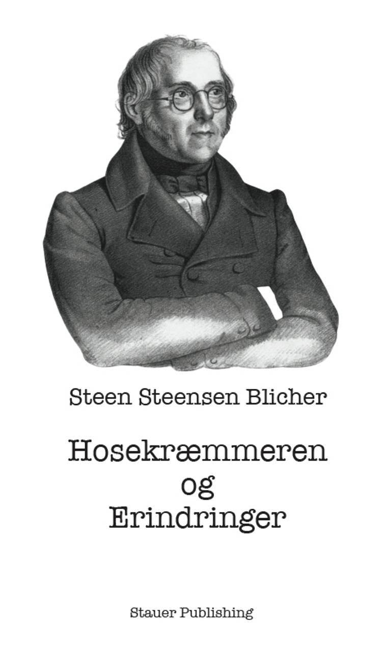 Hosekræmmeren og Erindringer af Steen Steensen Blicher