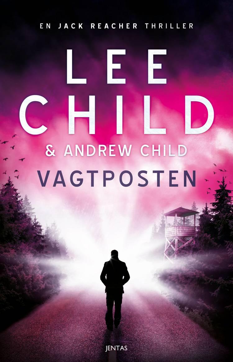 Vagtposten af Lee Child og Andrew Child