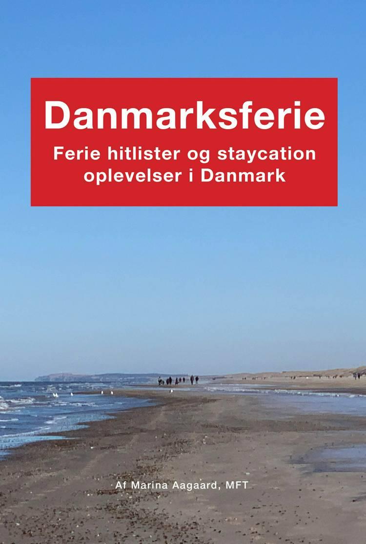 Danmarksferie af Marina Aagaard