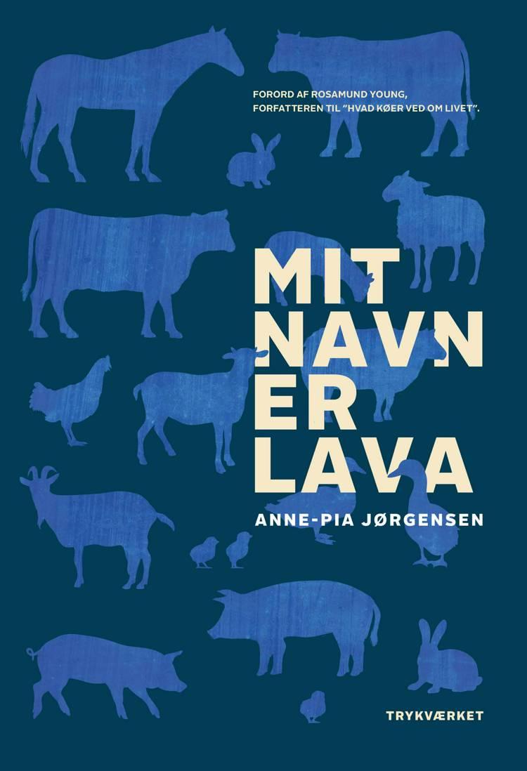 Mit navn er LAVA af Anne-Pia Jørgensen