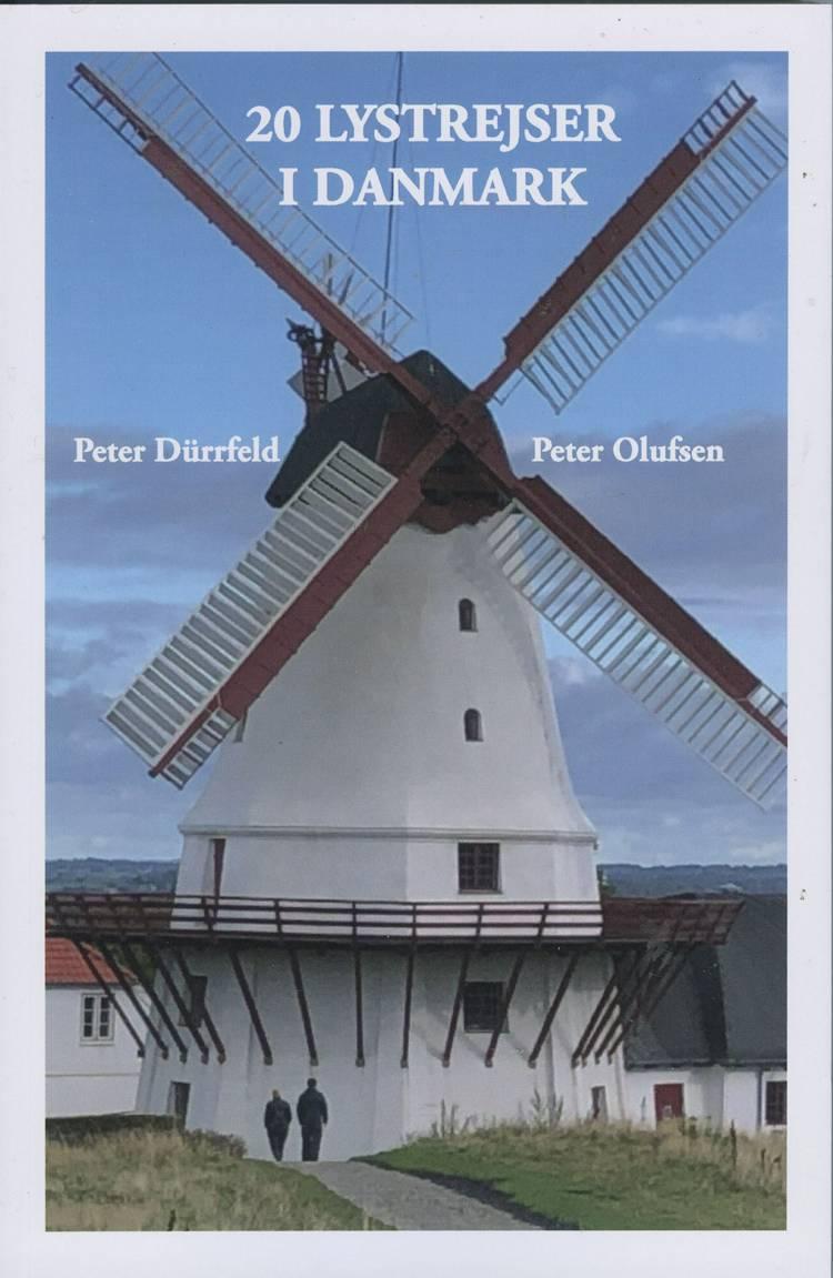 20 LYSTREJSER I DANMARK af Peter Dürrfeld og Peter Olufsen