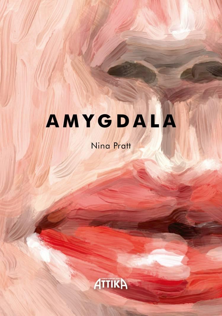 AMYGDALA af Nina Pratt