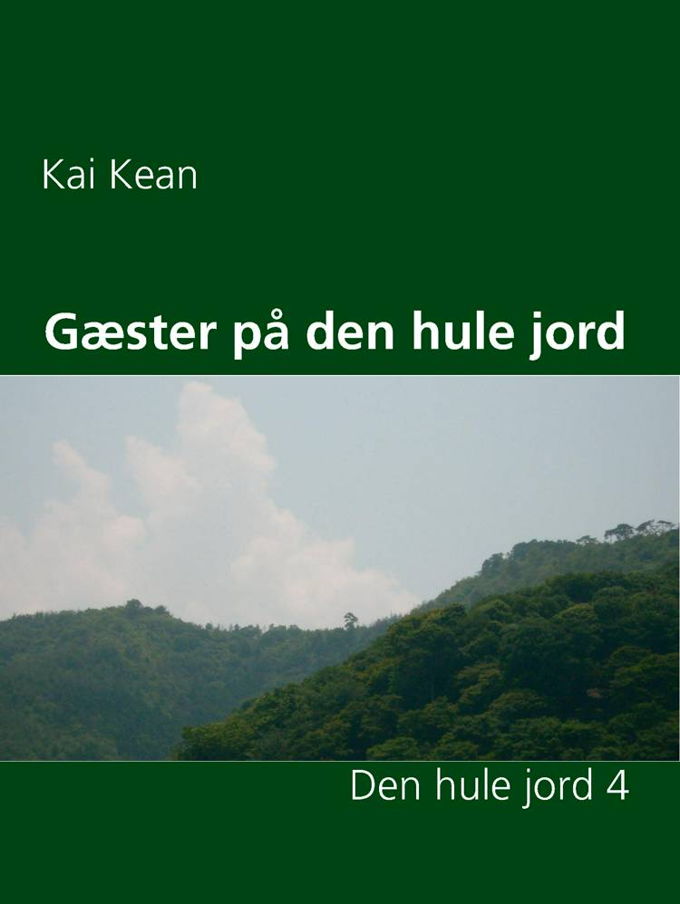 Gæster på den hule jord af Kai Kean