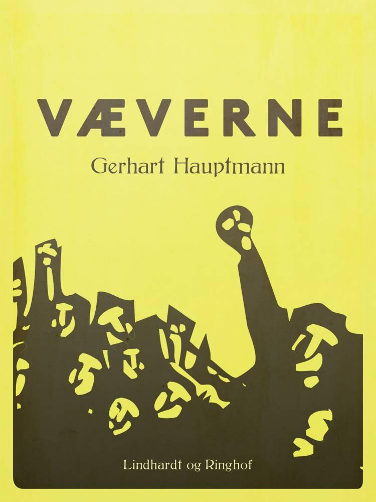 Væverne af Gerhart Hauptmann