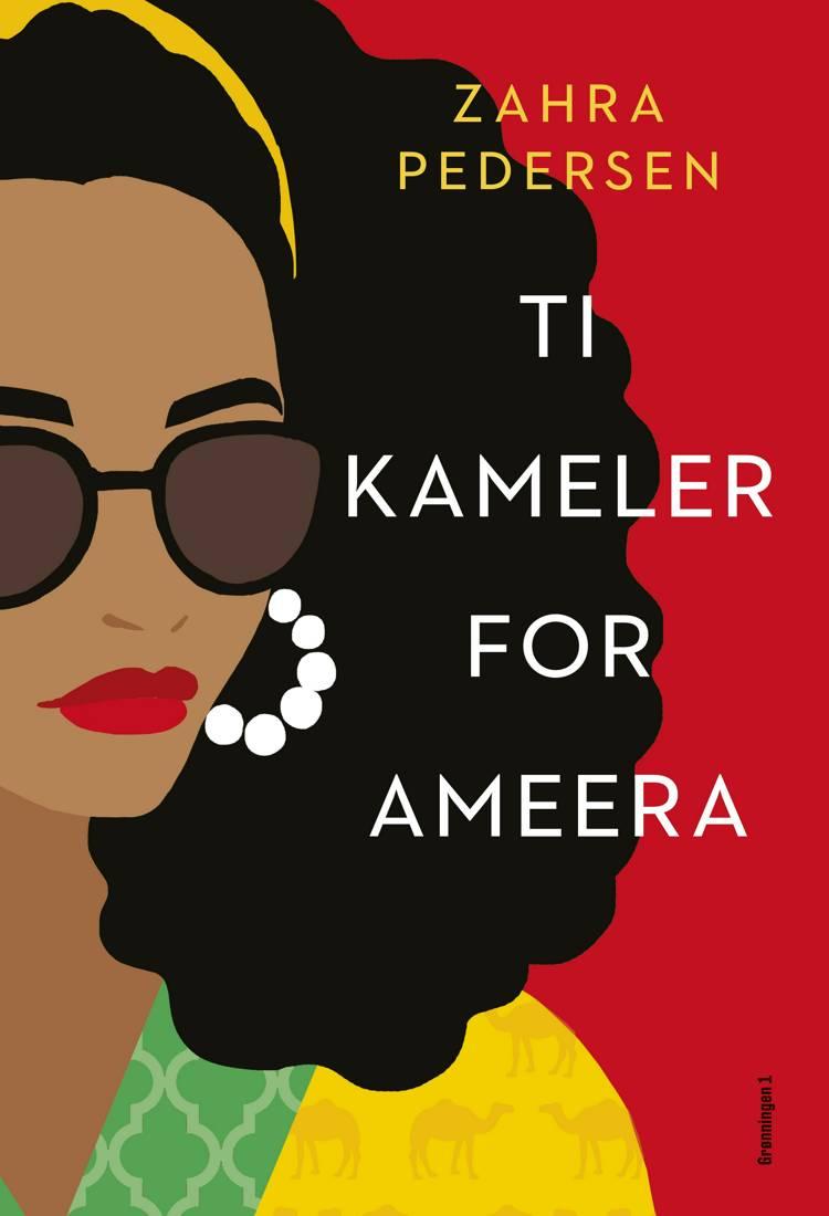 Ti kameler for Ameera af Zahra Pedersen