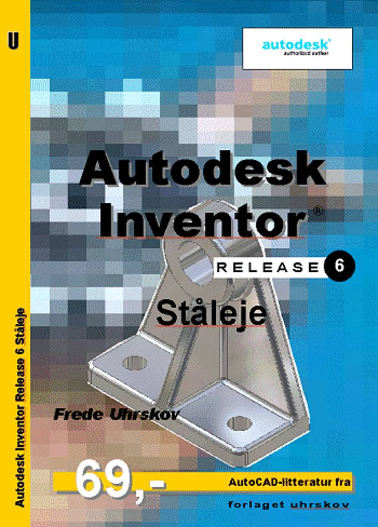 Autodesk Inventor release 6 af Frede Uhrskov