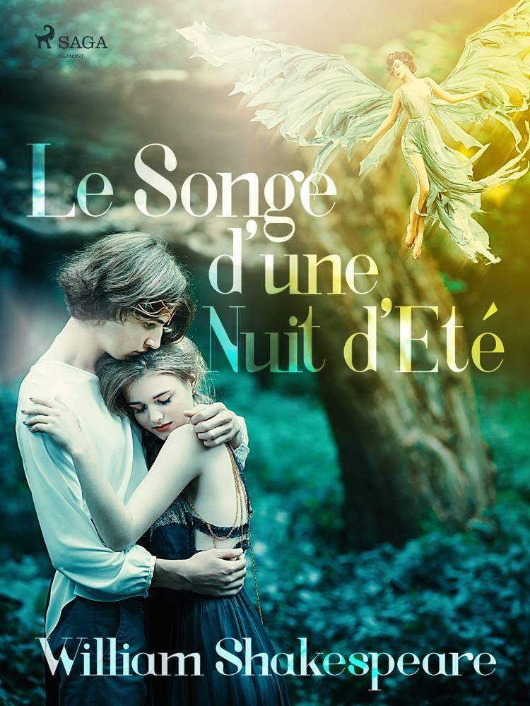 Le Songe d'une Nuit d'Eté af William Shakespeare