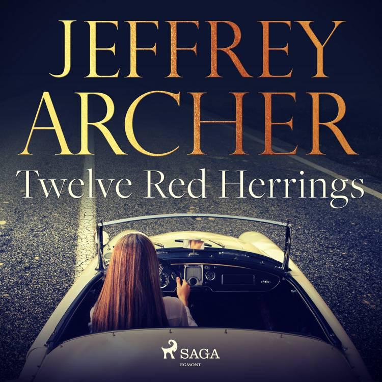 Twelve Red Herrings af Jeffrey Archer