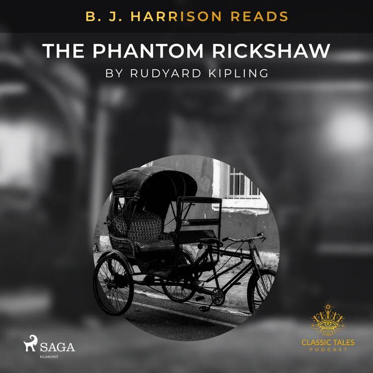 B. J. Harrison Reads The Phantom Rickshaw af Rudyard Kipling