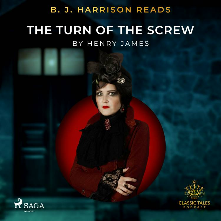 B. J. Harrison Reads The Turn of the Screw af Henry James