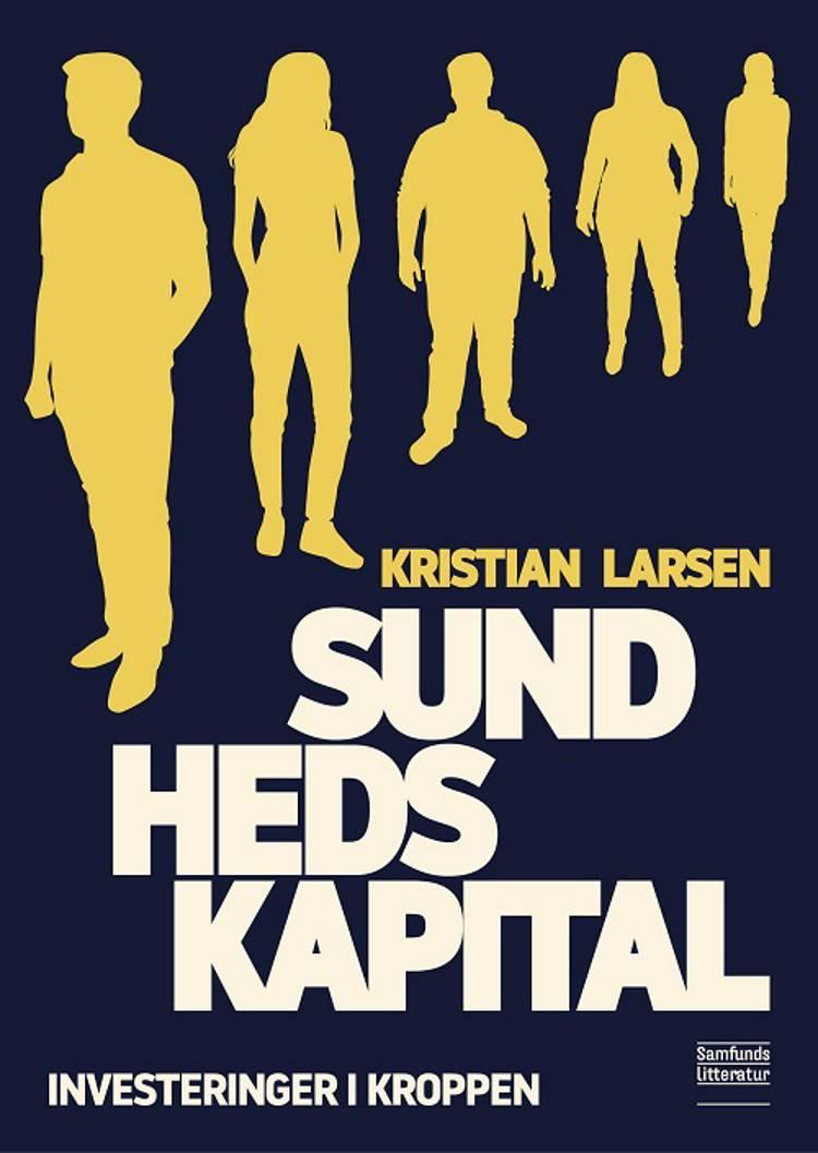 Sundhedskapital af Kristian Larsen