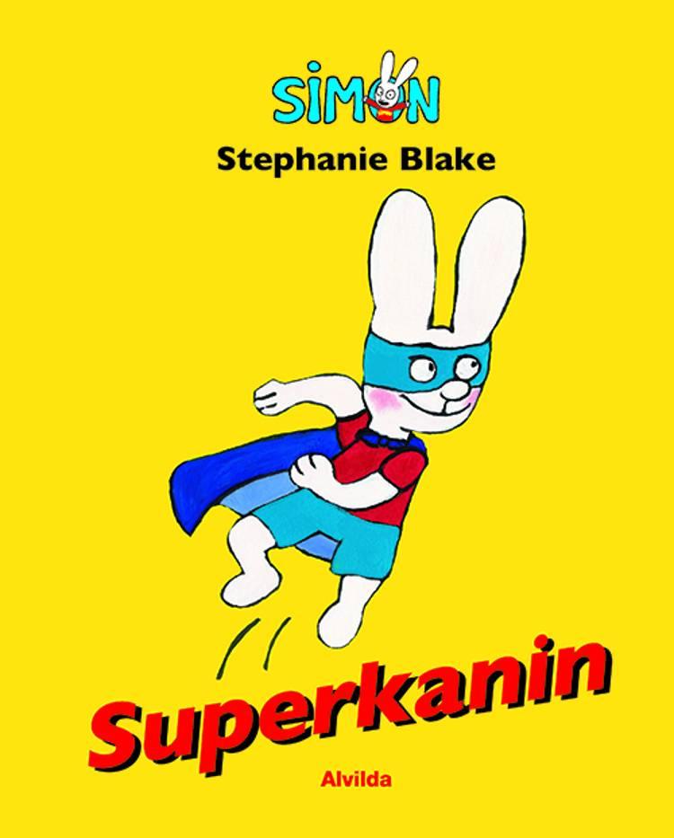 Superkanin af Stephanie Blake