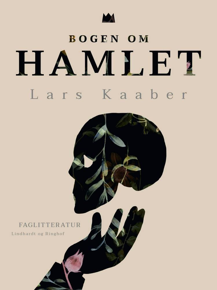 Bogen om Hamlet af Lars Kaaber