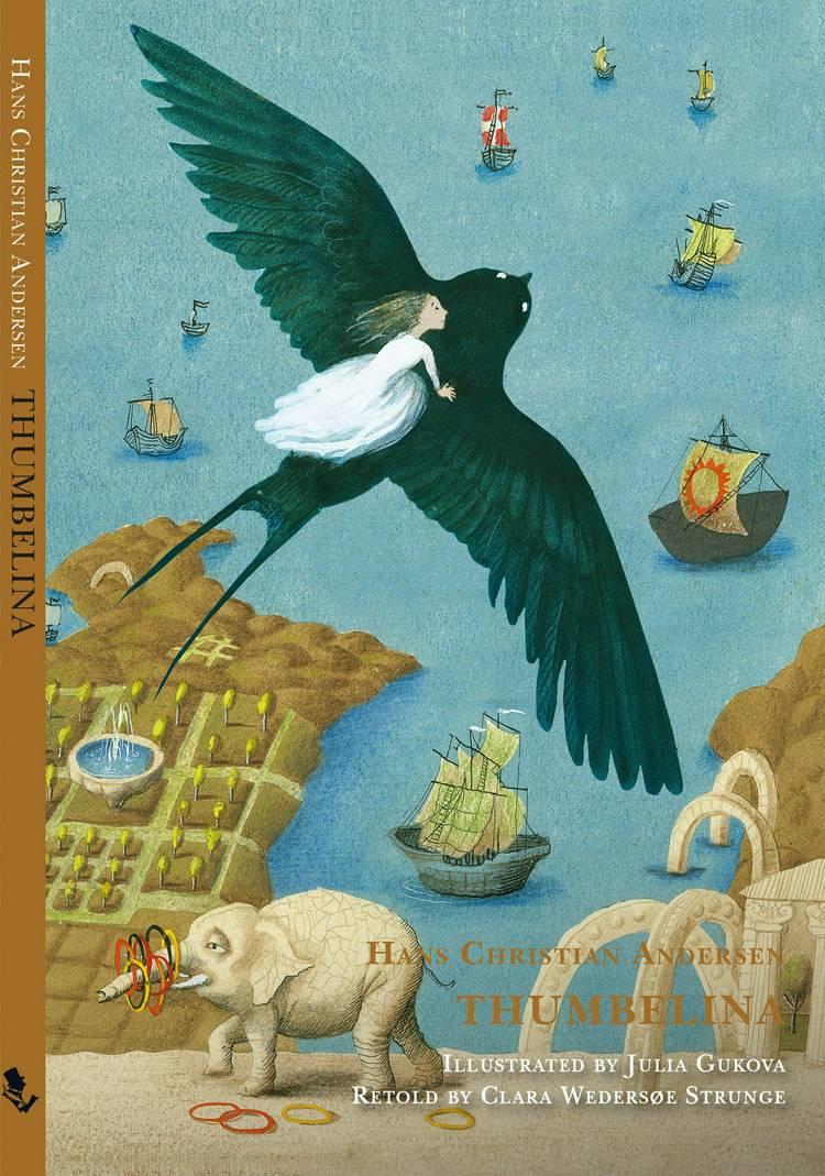 Thumbelina af H.C. Andersen og Clara Wedersøe Strunge