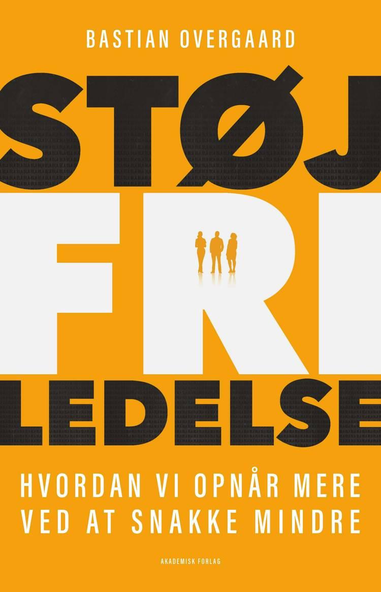 Støjfri ledelse af Bastian Overgaard