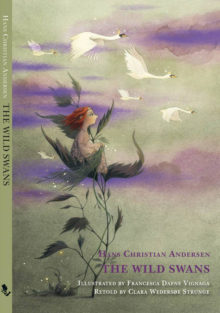 The Wild Svans af H.C. Andersen og Clara Wedersøe Strunge