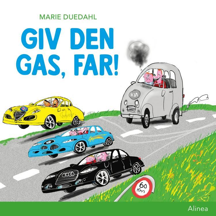 Giv den gas, far! af Marie Duedahl