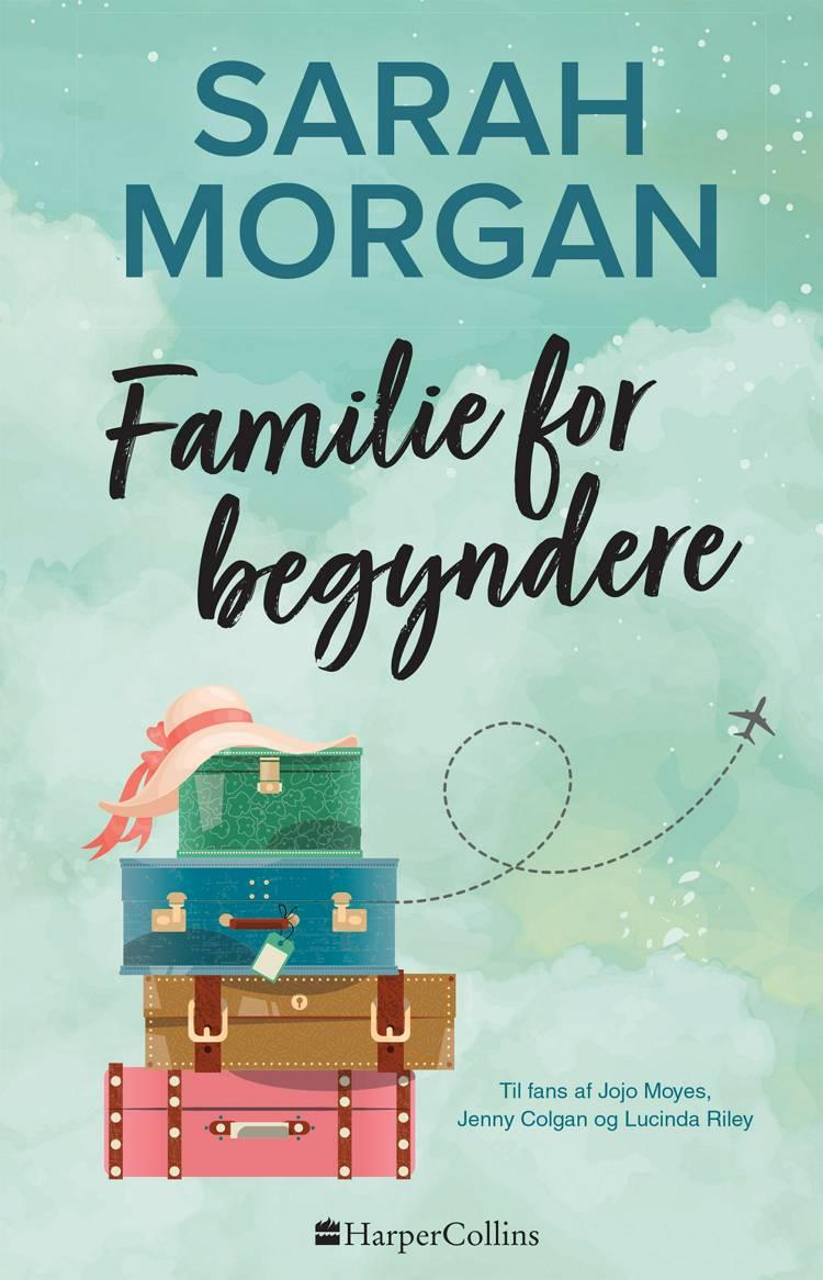 Familie for begyndere af Sarah Morgan