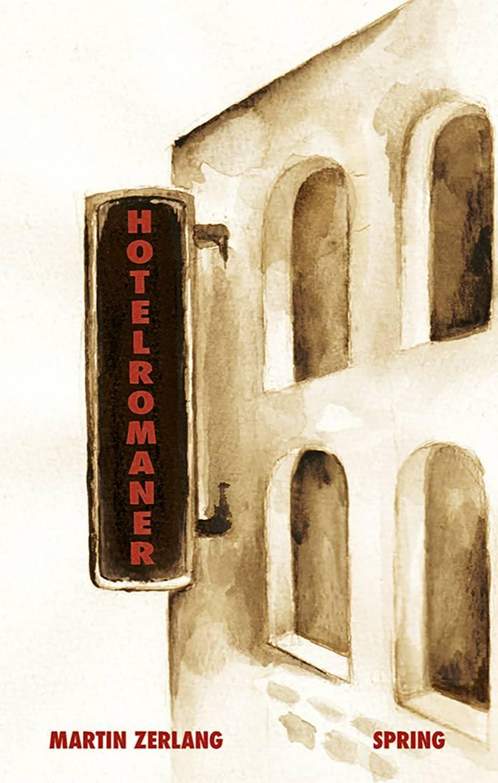 Hotelromaner af Martin Zerlang