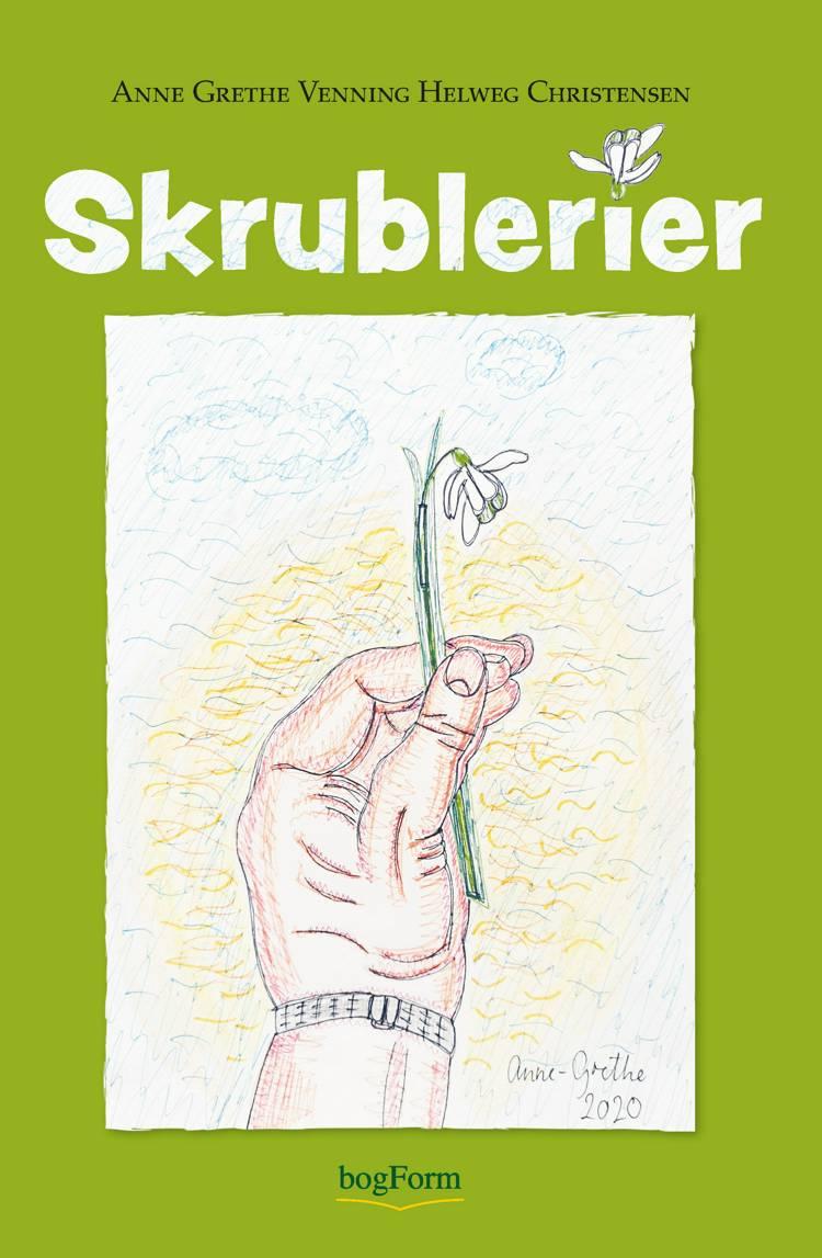 Skrublerier af Anne-Grethe Helweg Venning Christensen