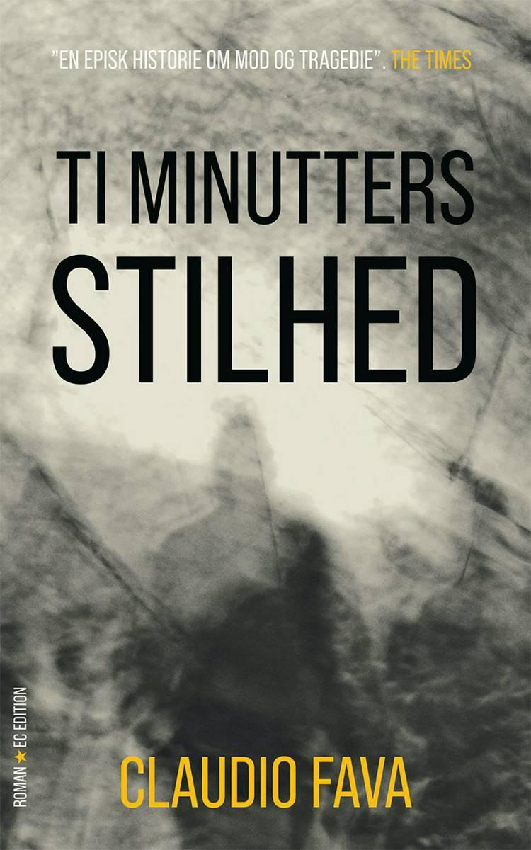 Ti minutters stilhed af Claudio Fava