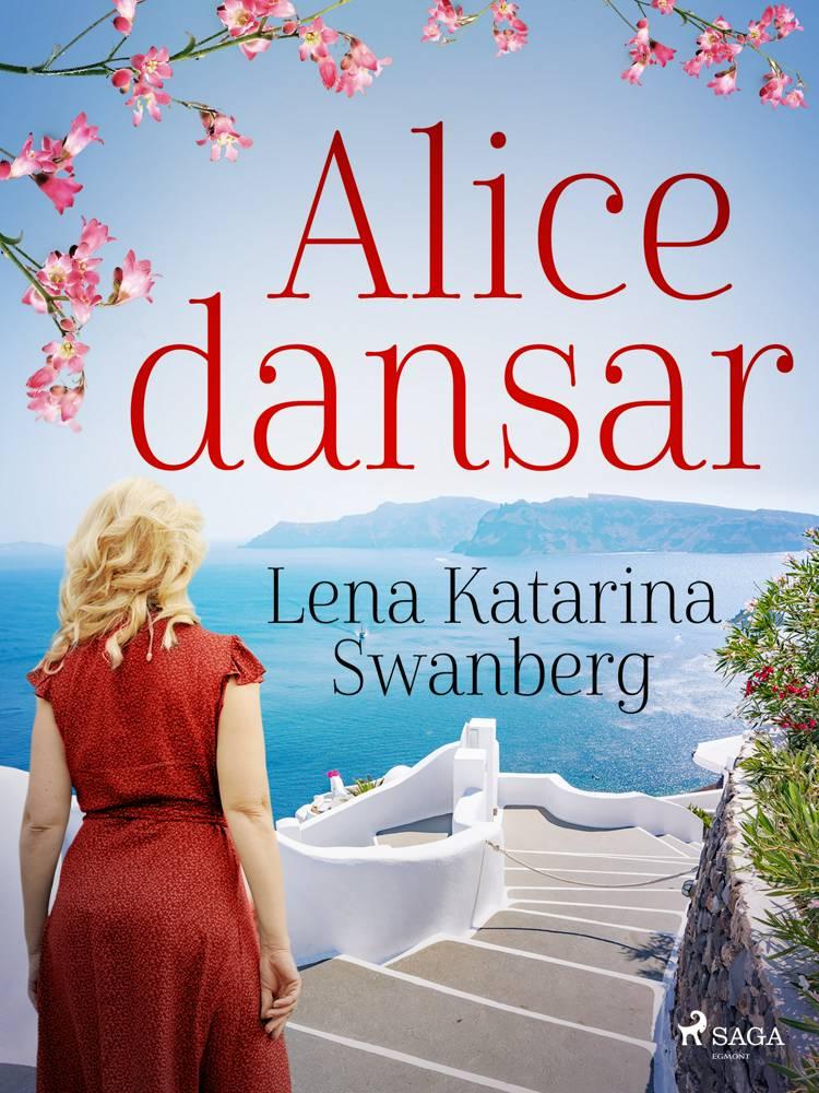 Alice dansar af Lena Katarina Swanberg